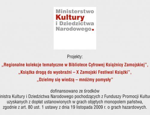 Projekty dofinansowano ze środków Ministra Kultury i Dziedzictwa Narodowego