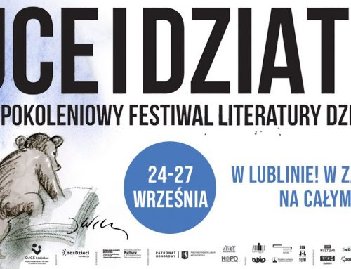 Międzypokoleniowy Festiwal Literatury Dziecięcej Ojce i dziatki w Zamościu