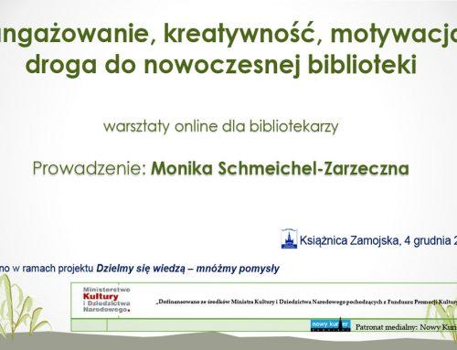 Zaangażowanie, kreatywność, motywacja – droga do nowoczesnej biblioteki  – warsztaty dla bibliotekarzy online
