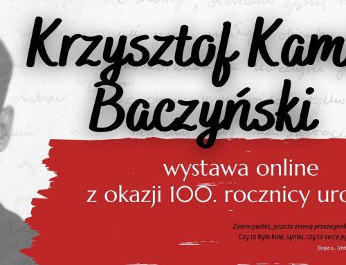 Krzysztof Kamil Baczyński – wystawa z okazji 100. rocznicy urodzin