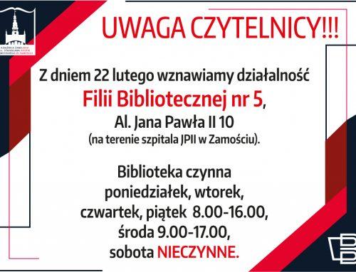 Informacja dla czytelników Filii nr 5 Książnicy Zamojskiej