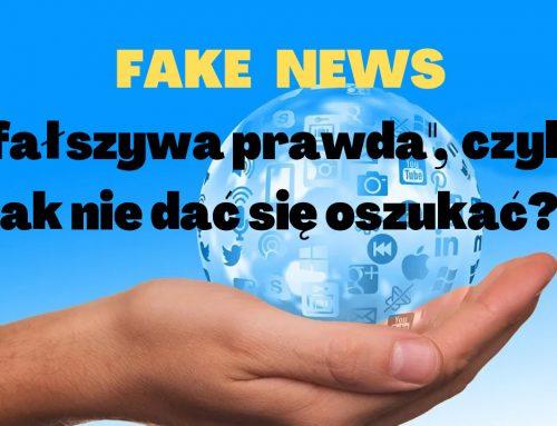 """Fake news """"fałszywa prawda"""", czyli jak nie dać się oszukać"""