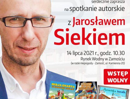 Spotkanie autorskie z Jarosławem Siekiem (14.07.2021 r.)