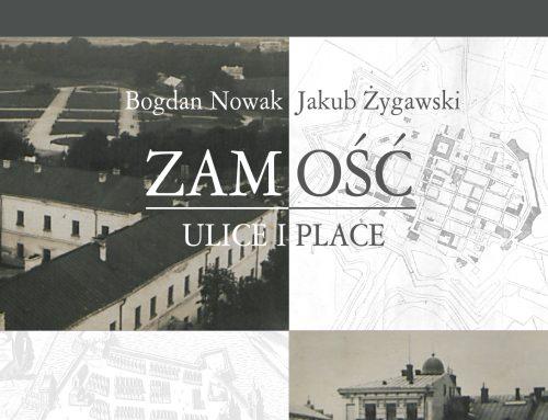 """Biblioteka Stulecia prezentuje """"Zamość. Ulice i place"""""""