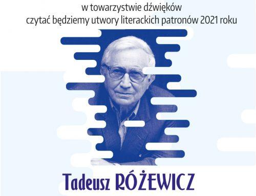 Zapraszamy w piątkowe popołudnie na literacką ucztę z poezją Tadeusza Różewicza.
