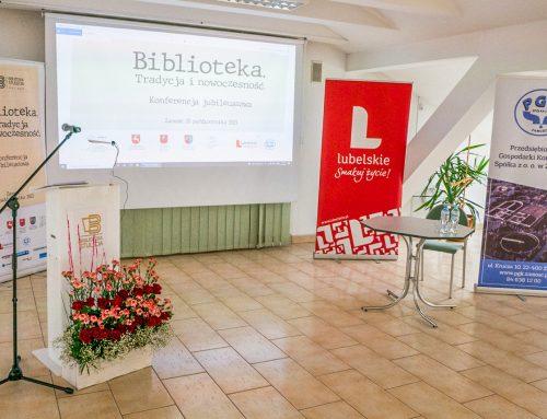 """Konferencja jubileuszowa """"Biblioteka. Tradycja i nowoczesność"""" (Książnica Zamojska, 20.10.2021)"""